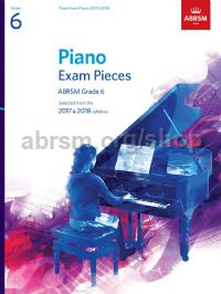 Piano Exam Pieces 2017 & 2018, ABRSM Grade 6