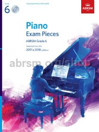 Piano Exam Pieces 2017 & 2018, ABRSM Grade 6, with CD
