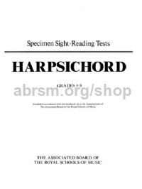 Specimen Sight-Reading Tests for Harpsichord, Grades 4-8