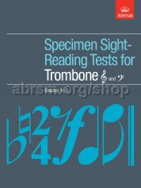 Specimen Sight-Reading Tests for Trombone (Treble and Bass clef), Grades 1–5