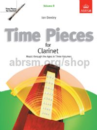 Time Pieces for Clarinet, Volume 3