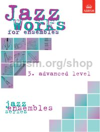 Jazz Works for ensembles, 3. Advanced Level (Score Edition Pack)