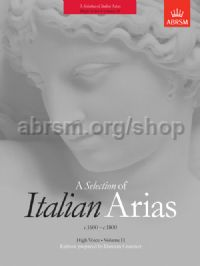 A Selection of Italian Arias 1600-1800, Volume II (High Voice)