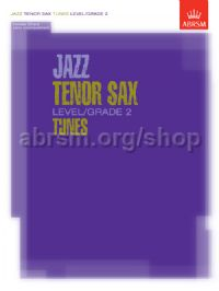 Jazz Tenor Sax Level/Grade 2 Tunes, Part & Score & CD