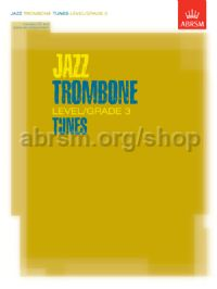 Jazz Trombone Level/Grade 3 Tunes, Part & Score & CD