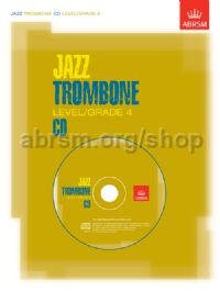Jazz Trombone CD Level/Grade 4