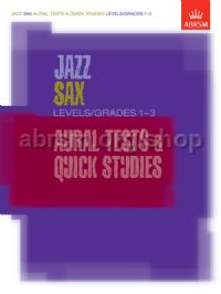 Jazz Sax Aural Tests & Quick Studies Levels/Grades 1-3