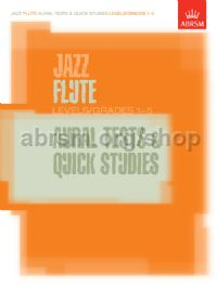 Jazz Flute Aural Tests and Quick Studies Levels/Grades 1-5