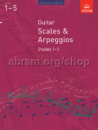 Guitar Scales and Arpeggios, Grades 1–5