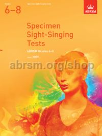 Specimen Sight-Singing Tests, Grades 6–8