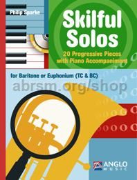 Skilful Solos for Baritone Or Euphonium (Treble/Bass Clefs)