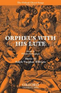 Orpheus with his Lute (vocal score) unison & piano