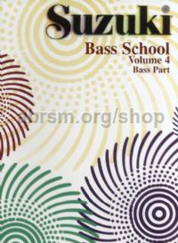 Suzuki Bass School Vol. 4 Double Bass Part (Revised Edition)