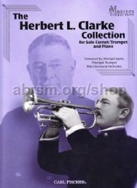 The Herbert L. Clarke Collection for Solo Cornet/Trumpet & Piano