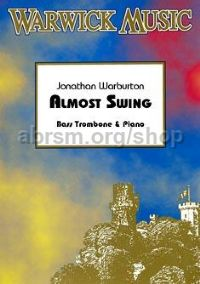Almost Swing! (for bass trombone & piano)