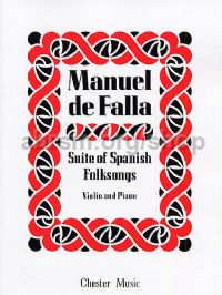 Suite of Spanish Folksongs (Suite populaire espagnole) for violin & piano