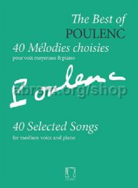 The Best of Poulenc: 40 Mélodies choisies