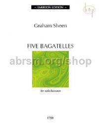 5 Bagatelles for Solo Bassoon