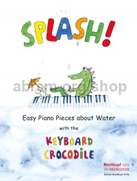Splash! Easy Piano Pieces about Water
