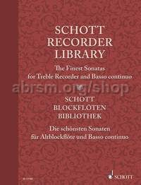 Schott Recorder Library: The Finest Sonatas for Treble Recorder and Basso continuo
