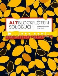 Altblockflöten-Solobuch (A Solo Book for Treble Recorder)