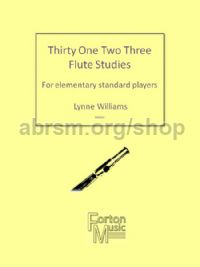 Thirty One Two Three Flute Studies