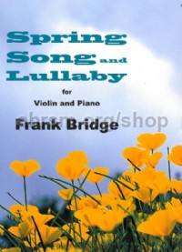 Spring Song and Lullaby
