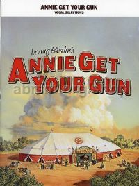Annie Get Your Gun - vocal selections