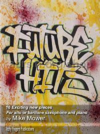 Future Hits for Alto Saxophone and Piano