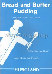 Bread & Butter Pudding (Violin or Viola & Piano)