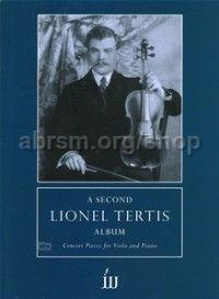 A Second Lionel Tertis Album for viola & piano