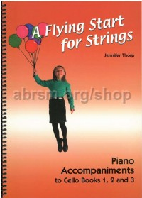 Flying Start For Strings Piano Accomps For Cello