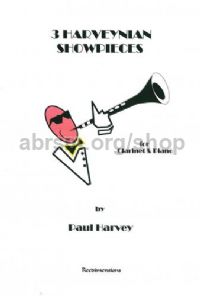 3 Harveynian Showpieces for clarinet & piano