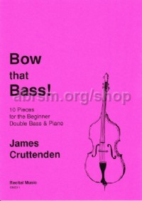 Bow that Bass! for double bass & piano