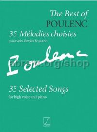 The Best of Poulenc: 35 Selected Songs - high voice & piano
