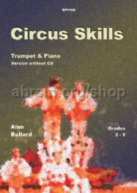 Circus Skills for Trumpet and Piano (Book only)
