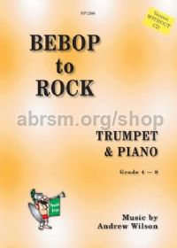 Bebop to Rock for trumpet (book only)