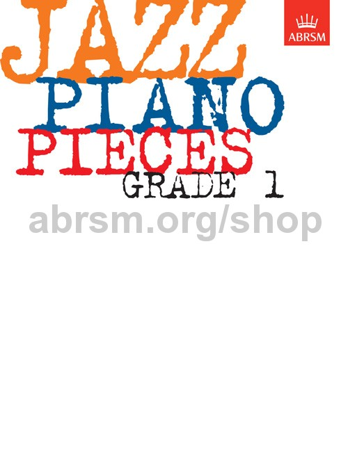 Jazz Piano Pieces, Grade 1 - ABRSM
