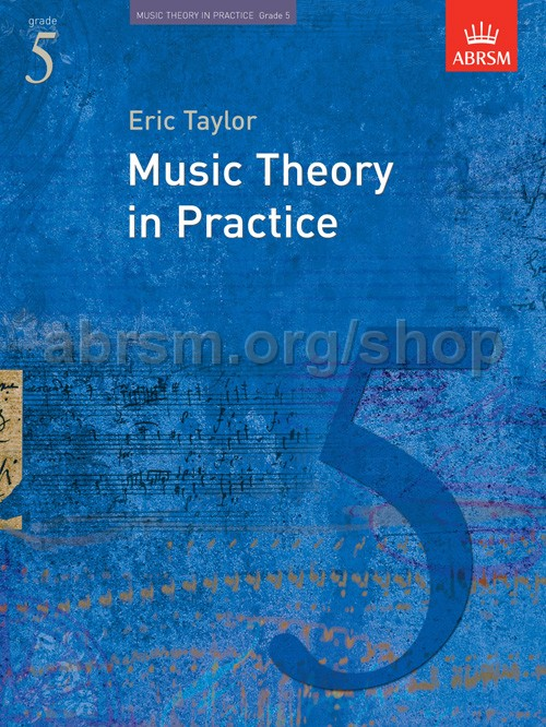 Music Theory Music Theory In Practice Abrsm Grade 5 Exam By Eric Taylor Musical Instruments
