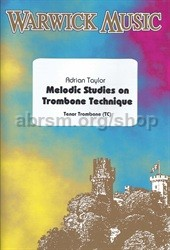Taylor, Adrian - Melodic Studies on Trombone Technique (treble clef)