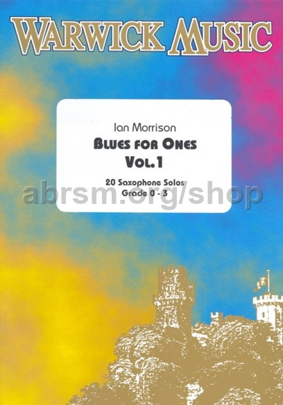 Morrison, Ian - Blues For One (Alto Or Tenor Saxophone) vol  1